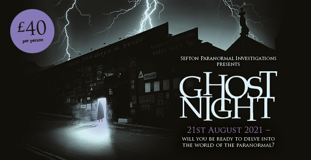 Ghost Night – 21st August 2021